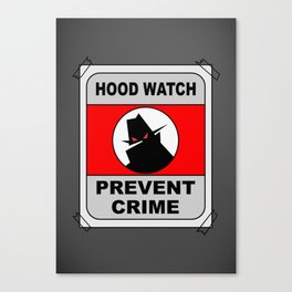 Hood Watch Prevent Crime Canvas Print