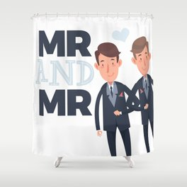 Mr and Mr gay wedding Shower Curtain