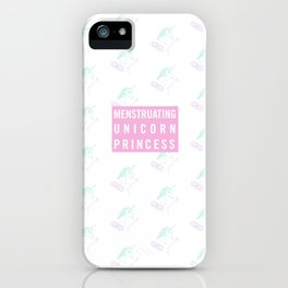 Menstruating Unicorn Princess iPhone Case