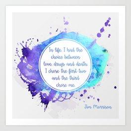 Jim Morrison's quote Art Print