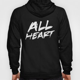 All Heart Hoody