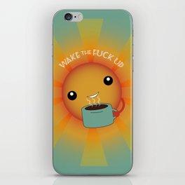 Wake the F Up! iPhone Skin
