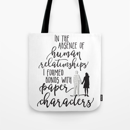 I Formed Bonds with Paper Characters Tote Bag