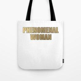 Phenomenal Woman For Ladies Gift Idea Tote Bag