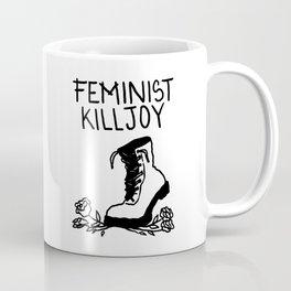 Feminist Killjoy Coffee Mug