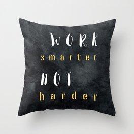 Work smarter not harder #motivationialquote Throw Pillow