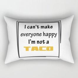 I'm not a Taco. Rectangular Pillow