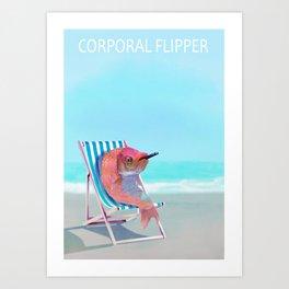 Corporal Flipper Art Print