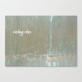 Riesling rules Canvas Print