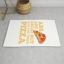 Abs Are Great But Have You Tried Pizza - Foodie joke Rug
