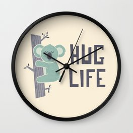 Hug Life Wall Clock