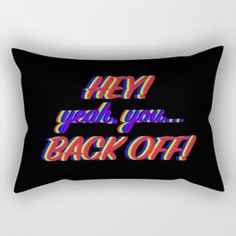 Back Off! v2 Rectangular Pillow