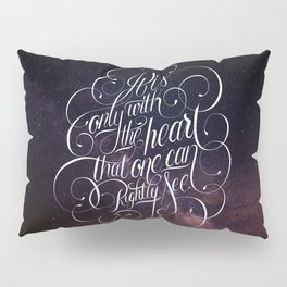 Only with the heart Pillow Sham