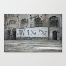 Now is our time Canvas Print