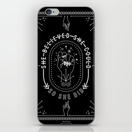 She Believed She Could So She Did – White Ink on Black iPhone Skin