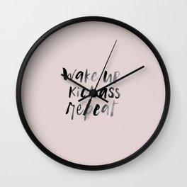 Wake up kick ass repeat inspiration Wall Clock