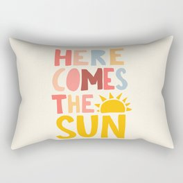 Here Comes the Sun Quote Rectangular Pillow