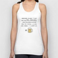 beer Tank Tops featuring Beer by science fried art