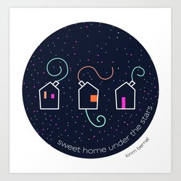 Sweet home under the stars Art Print