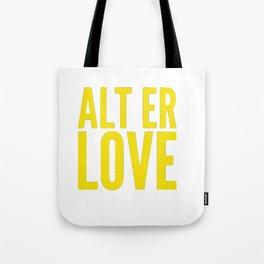 ALT ER LOVE Tote Bag
