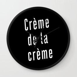 crème de la crème Wall Clock