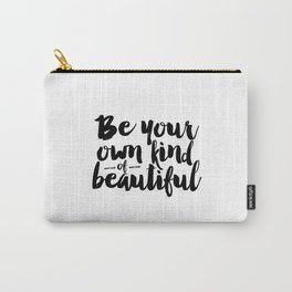 PRINTABLE Art,Be Your Own Kind Of Beautiful,Makeup Print,Bathroom Decor,Girls Room Decor,Wall Art Carry-All Pouch