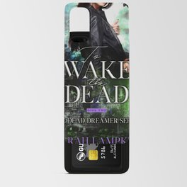 To Wake the Dead Android Card Case