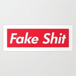 Fake Shit (Supreme Rip-Off) Art Print
