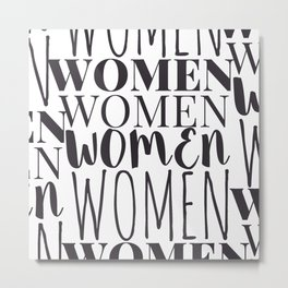 WOMEN ONLY Metal Print