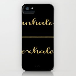 Inhale Greatness iPhone Case