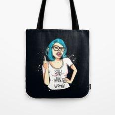 Still A Nasty Woman Tote Bag