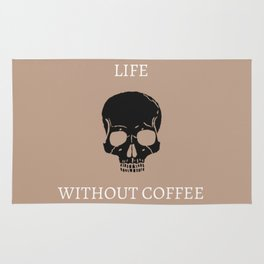 Life Without Coffee Rug