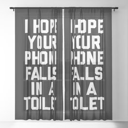 Phone In Toilet Funny Quote Sheer Curtain