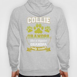 Collie Grandpa Like A Regular Grandpa Only Cooler Hoody