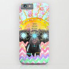 Wish, Dream, Believe. Slim Case iPhone 6s