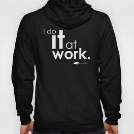 I do it at work. #amreading Hoody
