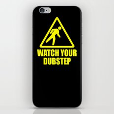 watch your dubstep v2 iPhone & iPod Skin