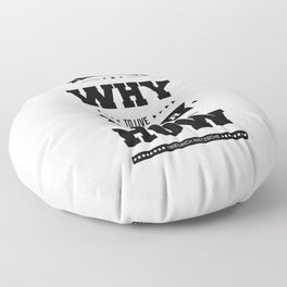 Lab No. 4 He Who Has A Why Friedrich Nietzsche Inspirational Quote Floor Pillow