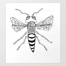 Not Your Honey Art Print