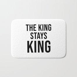 The King Stays King Bath Mat