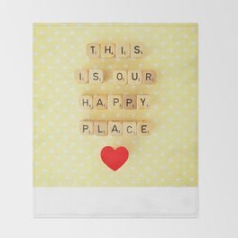 This is Our Happy Place ♥ Throw Blanket