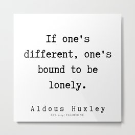 9   | Aldous Huxley Quotes  | 190714 | Metal Print