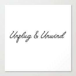 unplug & unwind Canvas Print