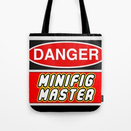Danger Minifig Master Sign by Chillee Wilson Tote Bag