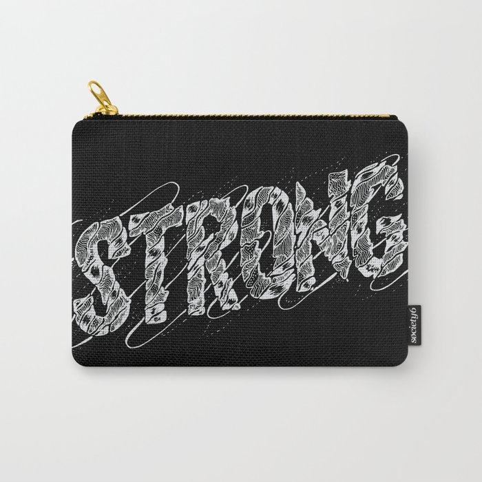 STRONG (White type) Carry-All Pouch