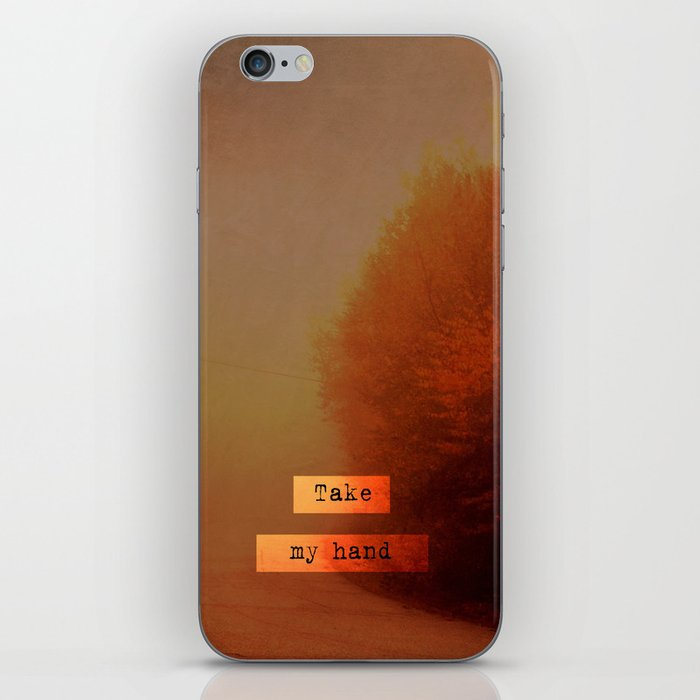 Take My Hand  iPhone Skin