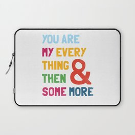& Then Some More Laptop Sleeve