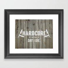 x HARDCORE x Framed Art Print