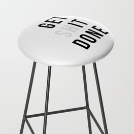 Get Sh(it) Done // Get Shit Done Bar Stool