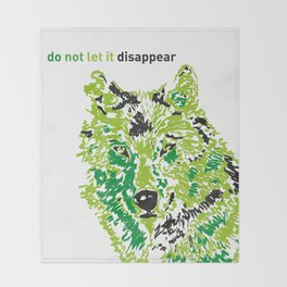 Wolf - do not let it disappear Throw Blanket